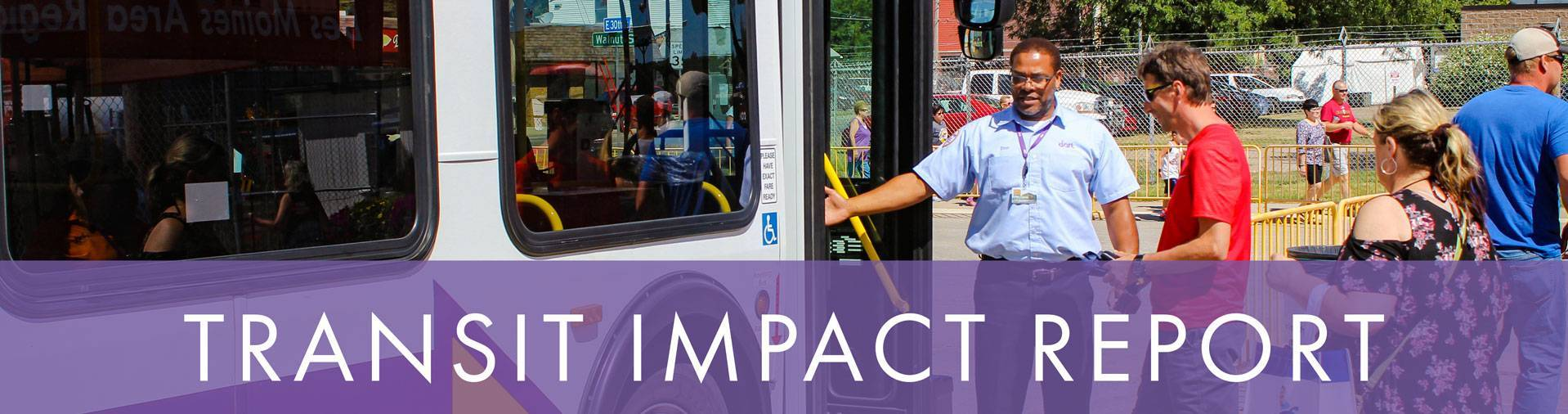 The Impact of Transit in Greater Des Moines