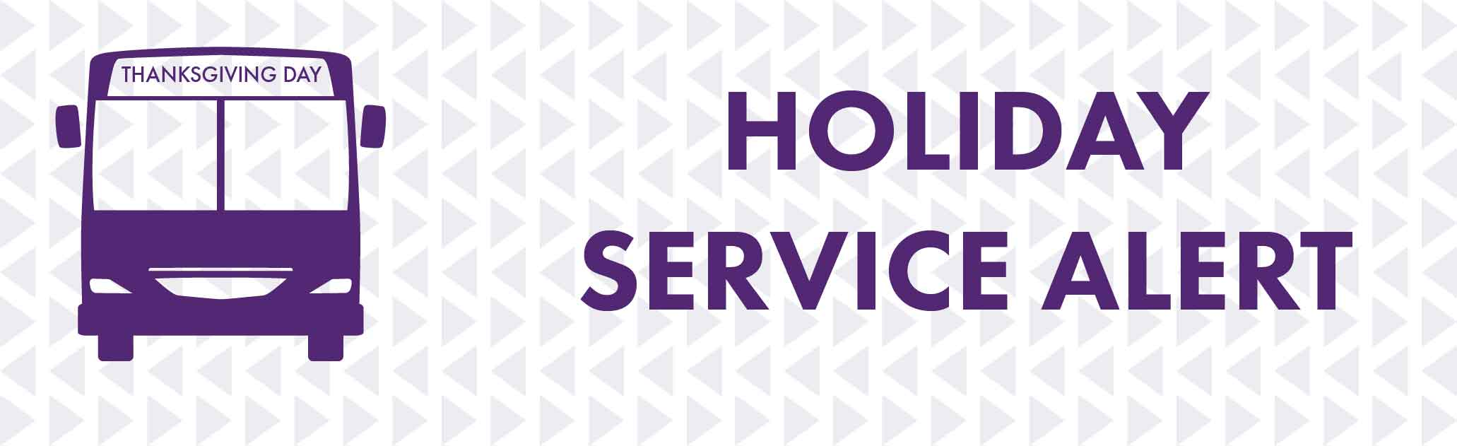 Thanksgiving holiday service schedule